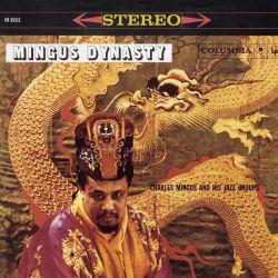 Mingus Dynasty.jpg