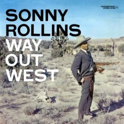 Sonny_Rollins-Way_Out_West_(album_cover).jpg
