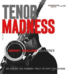Tenor Madness Sonny Rollins in 1956